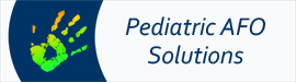 Pediatric AFO solutions